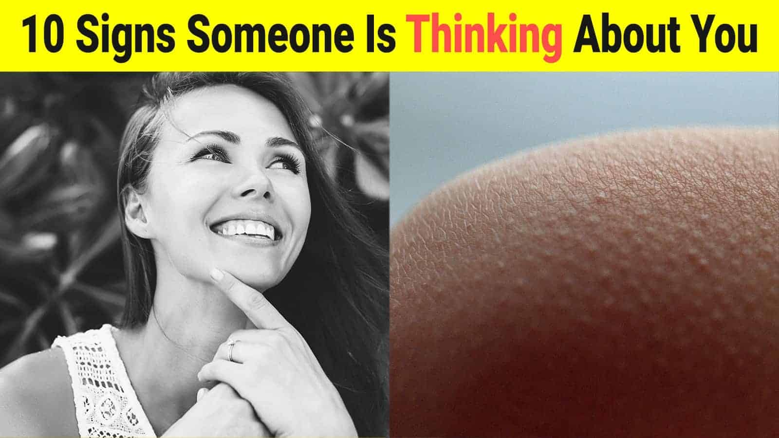 10 Signs Someone Is Thinking About You