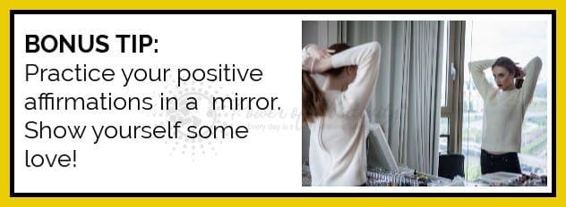 bonus tip: practice positive affirmations in mirror