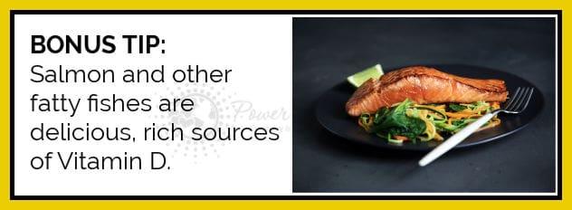 Bonus Tip Vitamin D and Salmon
