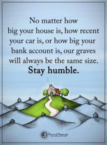 stay humble for a capricorn