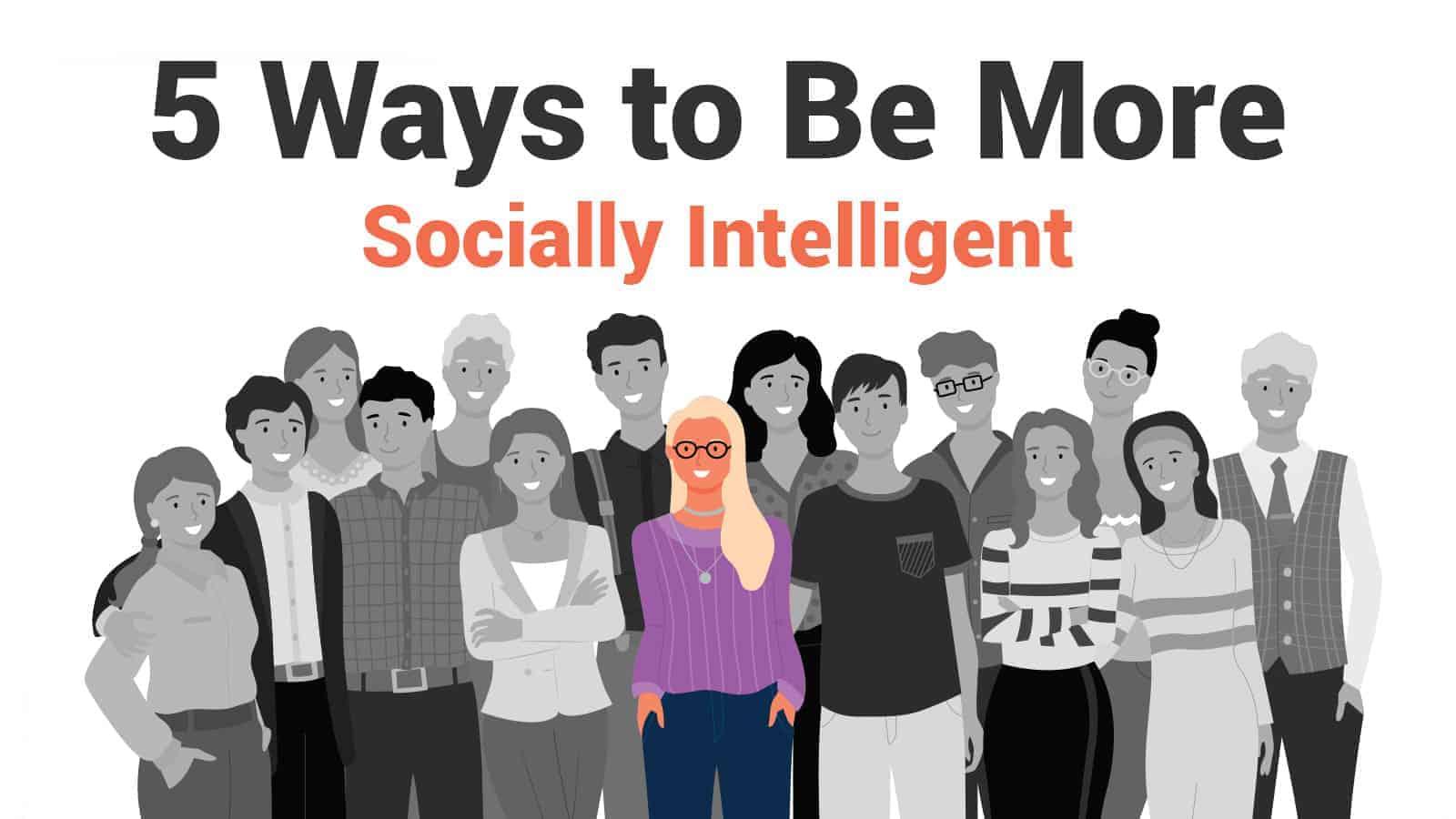 socially intelligent