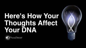 DNA strands impacted by positive thoughts