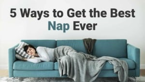 get the best nap - Insomnia