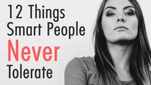 las personas inteligentes no toleran estos comportamientos