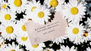 be positive maya angelou quote