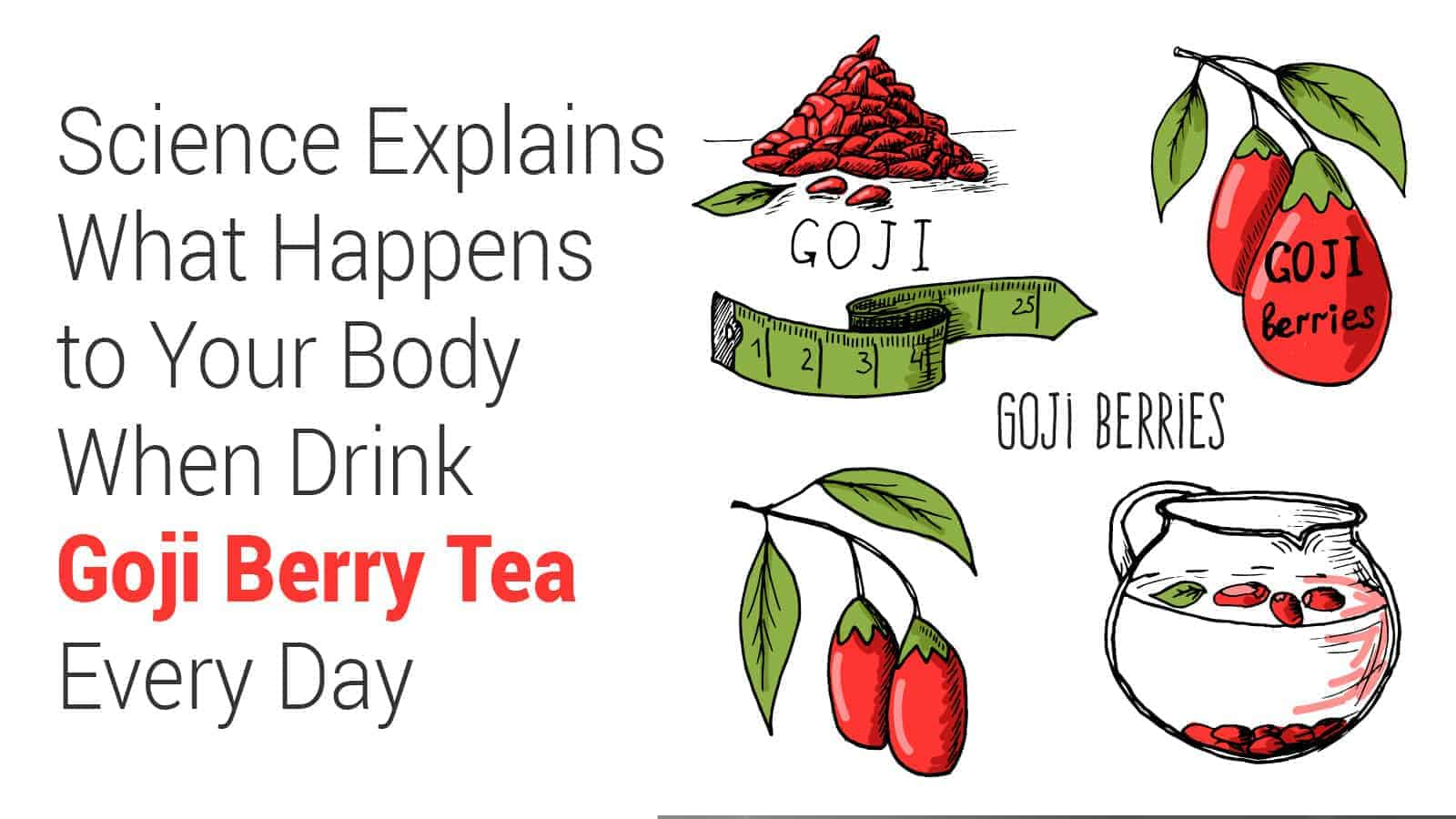 Science Explains What Happens To Your Body When You Drink Goji