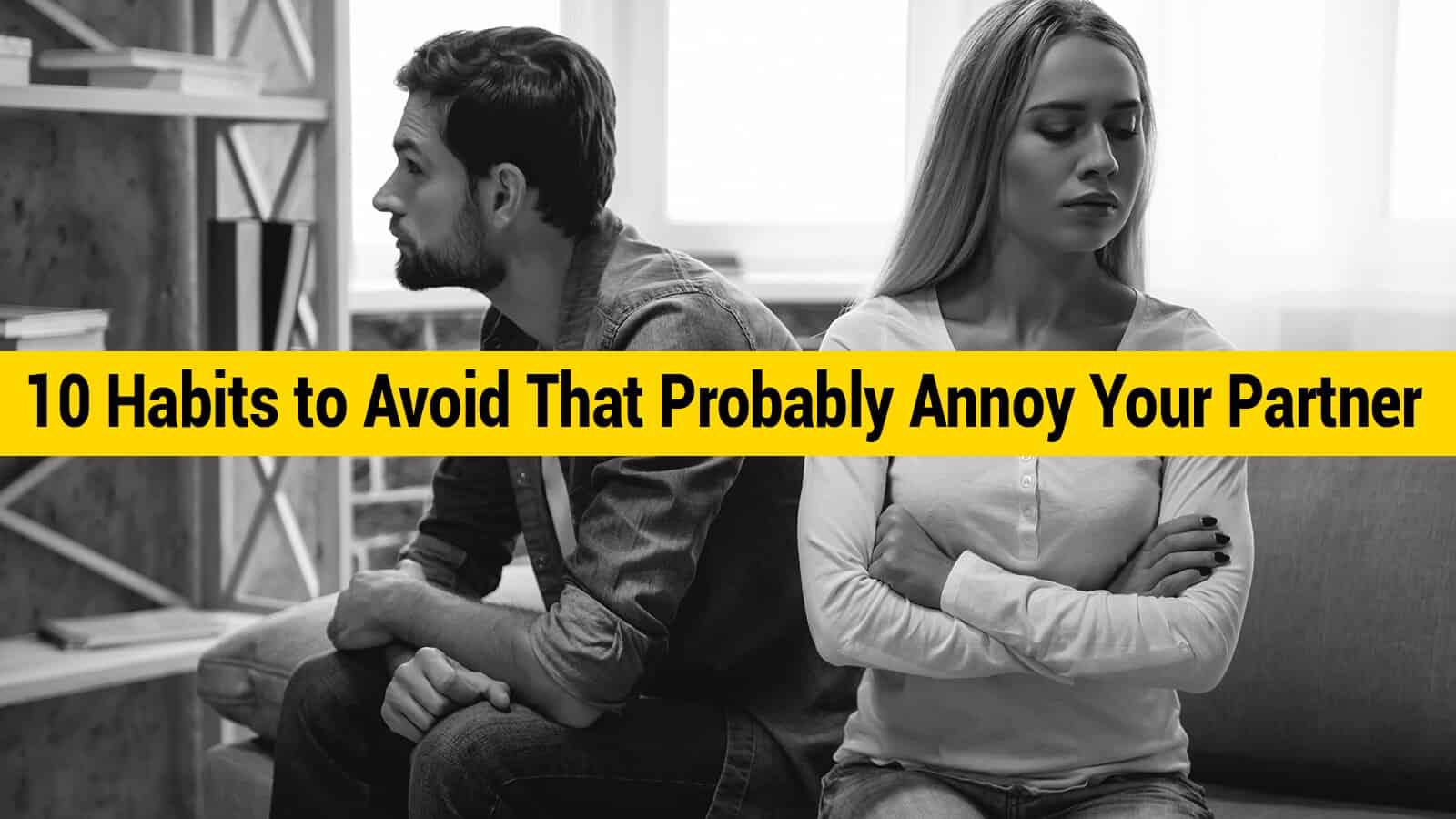 annoy your partner