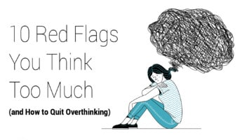 think too much