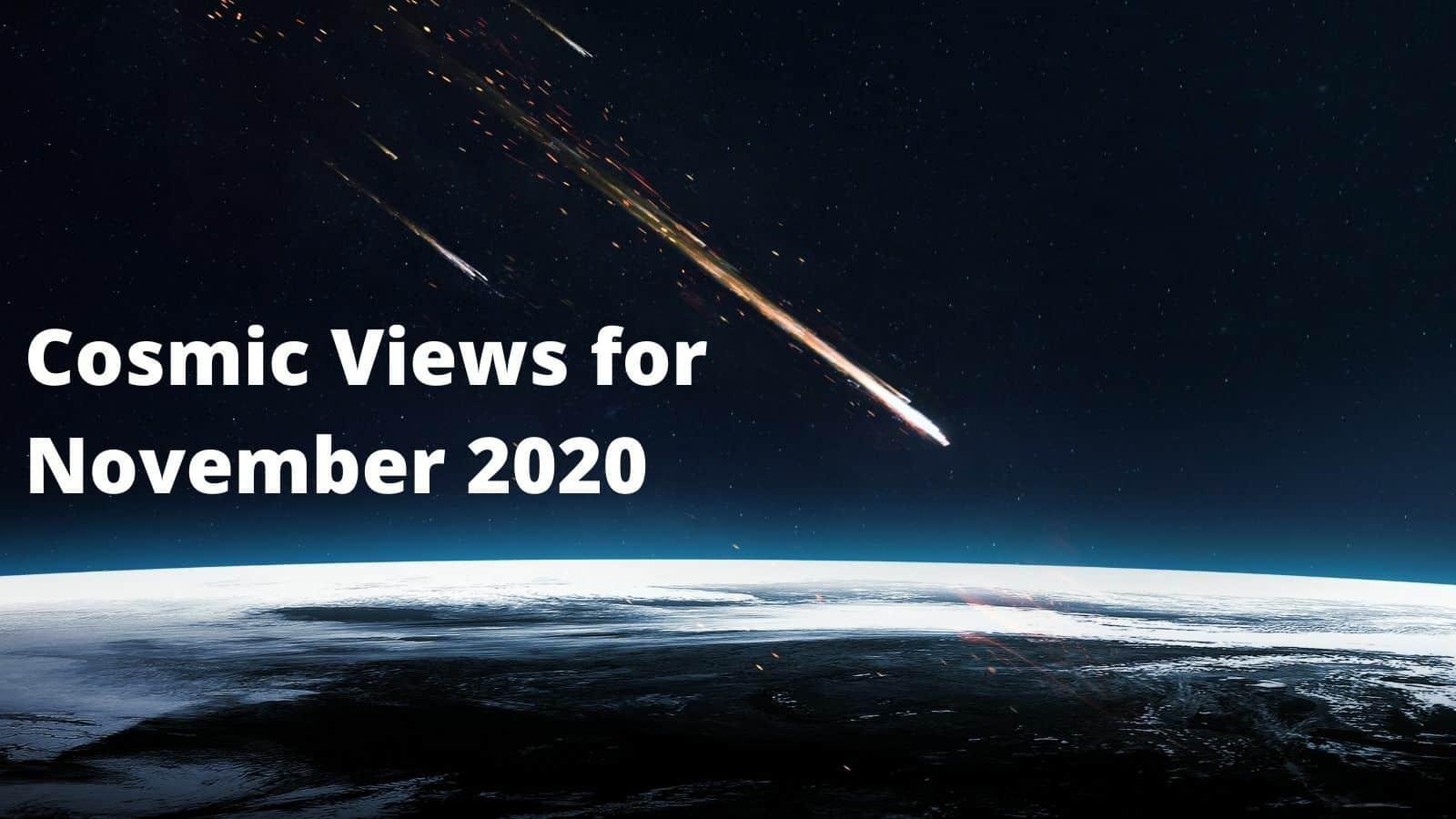 cosmic views november of 2020