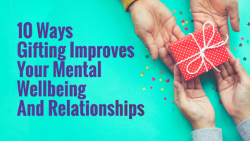 gifting improves mental wellbeing