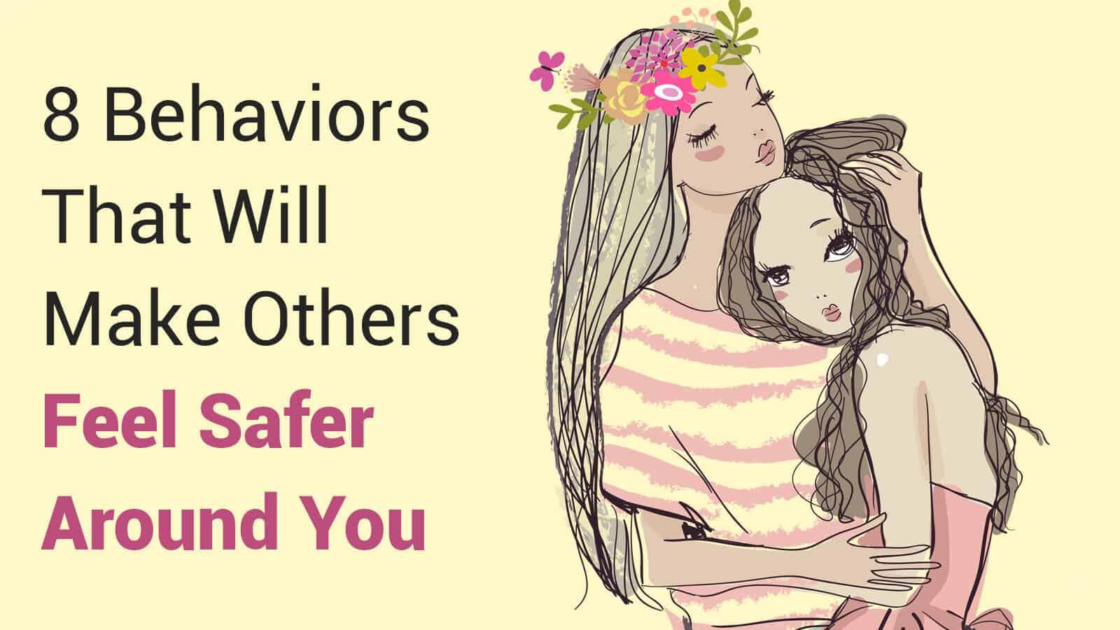 make other feel safer