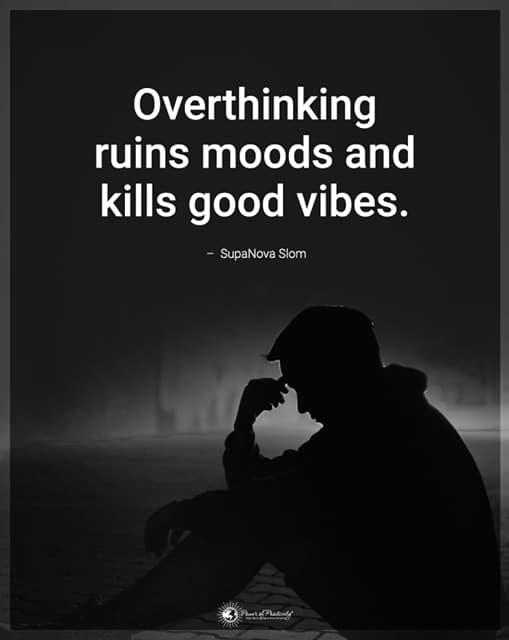 break from overthinking