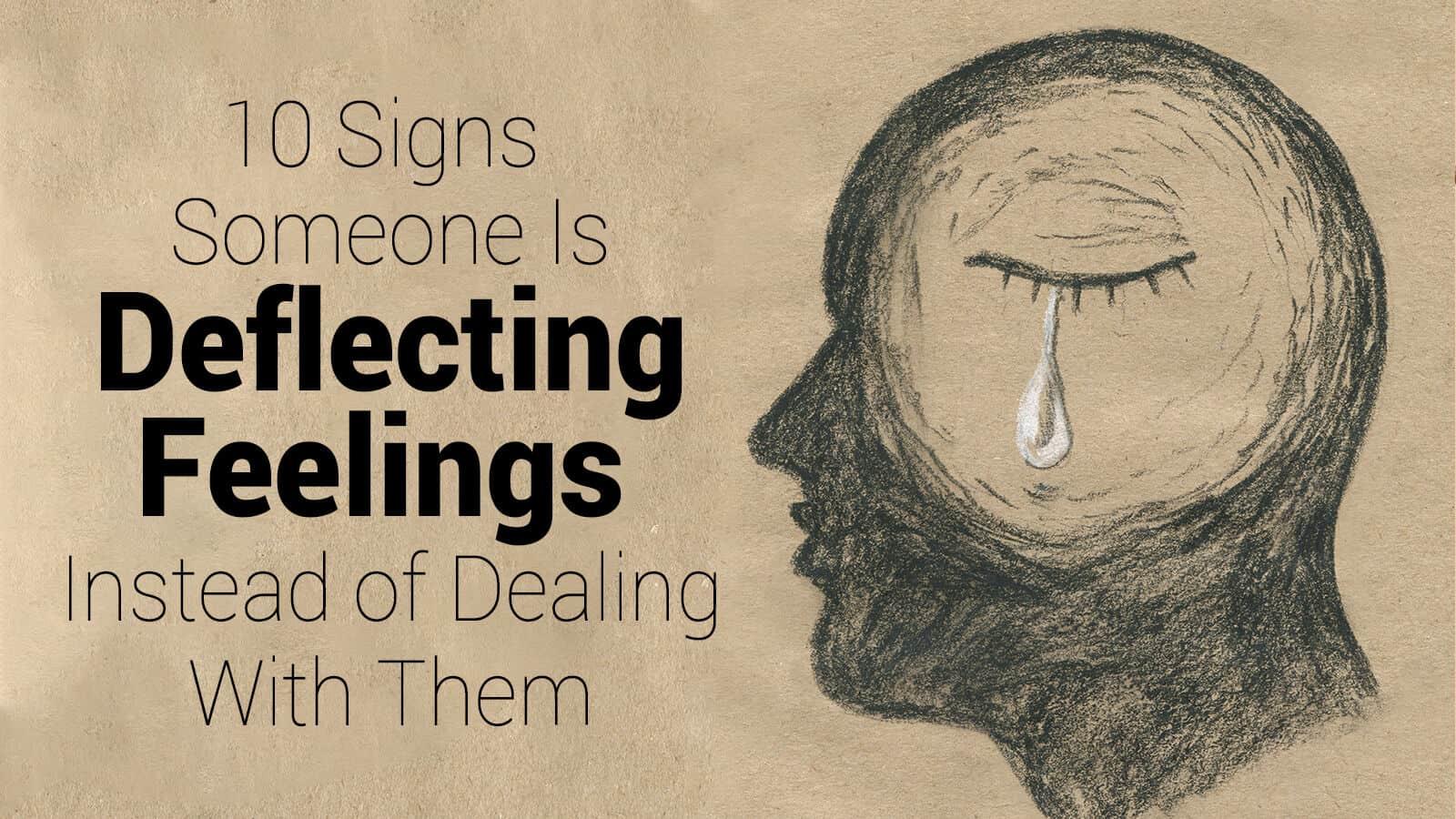 deflecting feelings